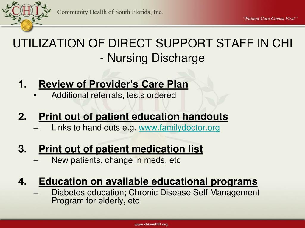 UTILIZATION OF DIRECT SUPPORT STAFF IN CHI