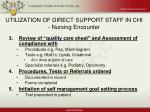 utilization of direct support staff in chi nursing encounter35