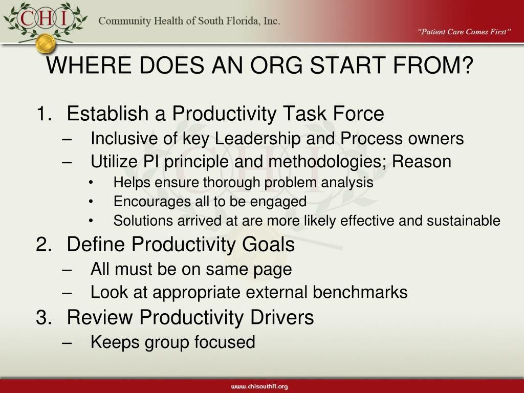 WHERE DOES AN ORG START FROM?
