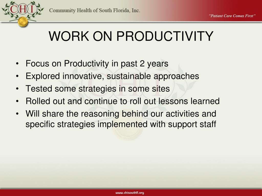 WORK ON PRODUCTIVITY
