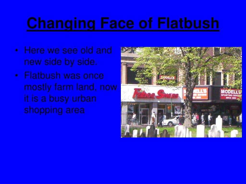 Changing Face of Flatbush