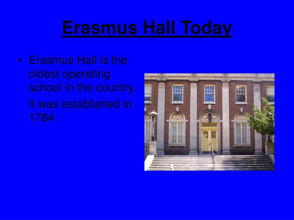 Erasmus Hall Today