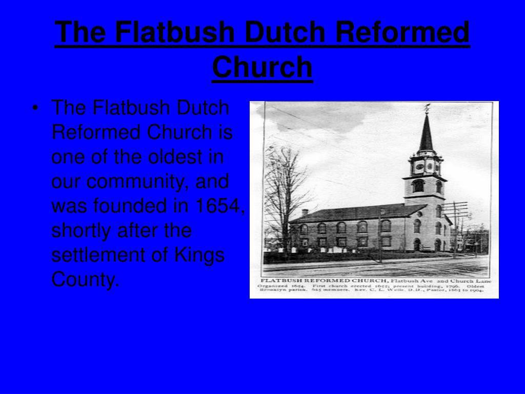 The Flatbush Dutch Reformed Church