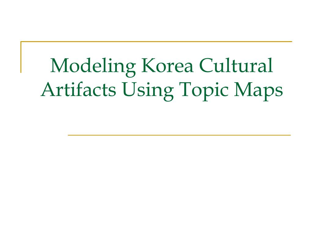 Modeling Korea Cultural Artifacts Using Topic Maps