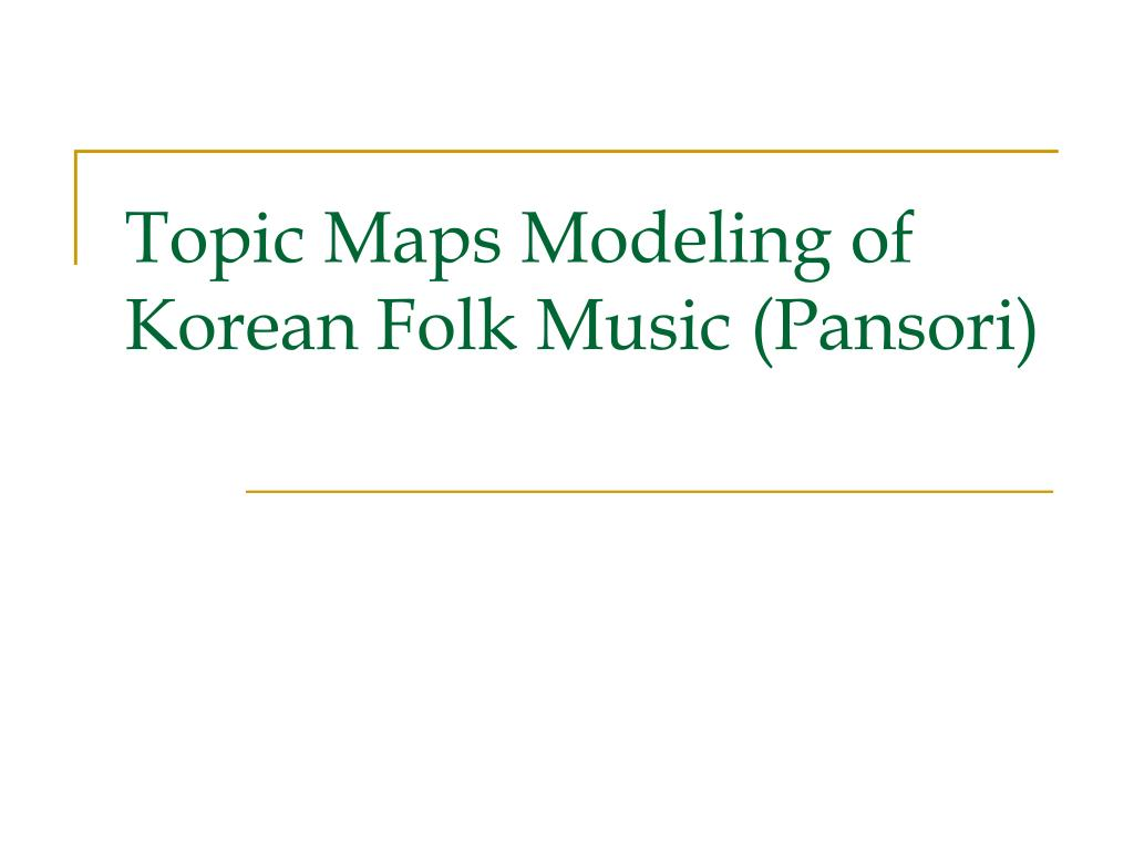 Topic Maps Modeling of Korean Folk Music (Pansori)