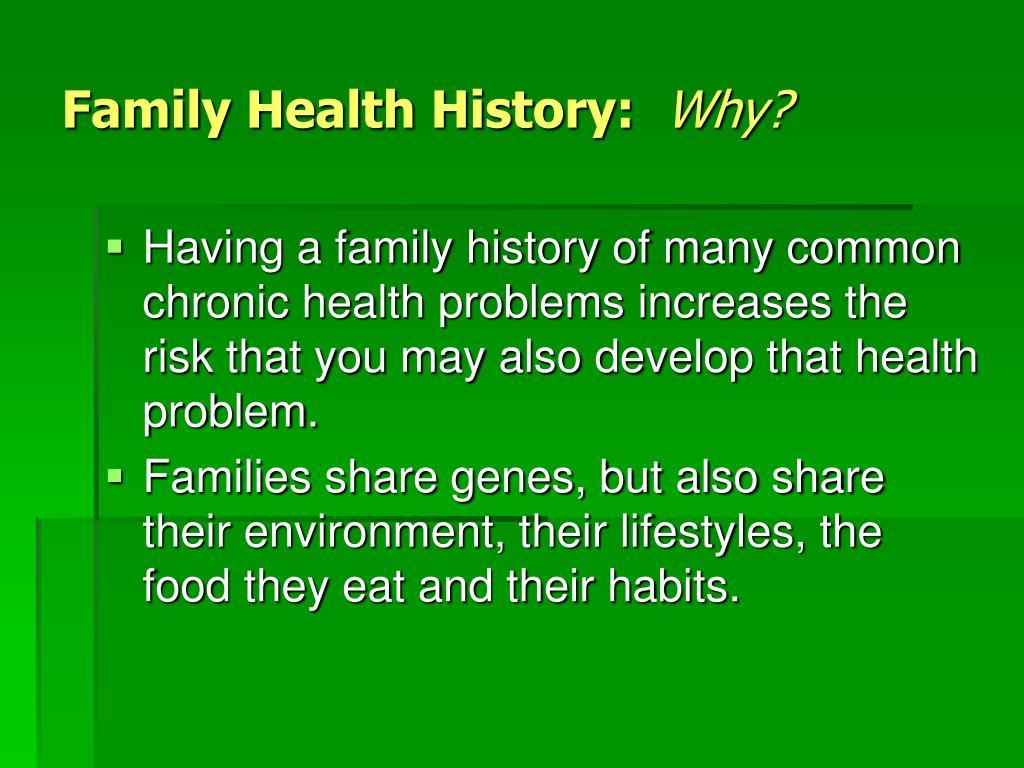 Family Health History: