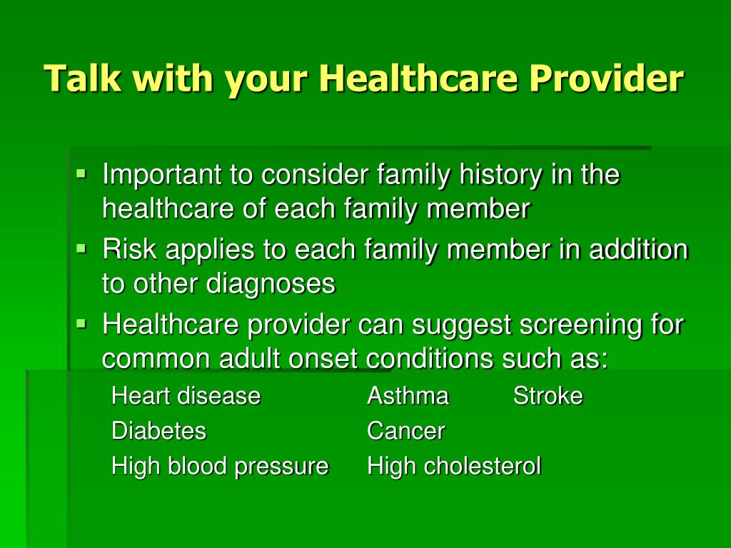 Talk with your Healthcare Provider
