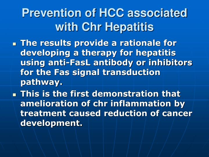 Prevention of HCC associated with Chr Hepatitis