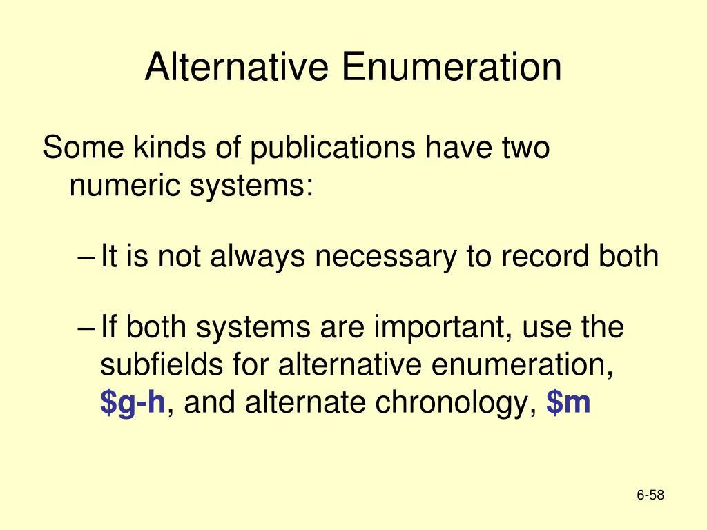 Alternative Enumeration