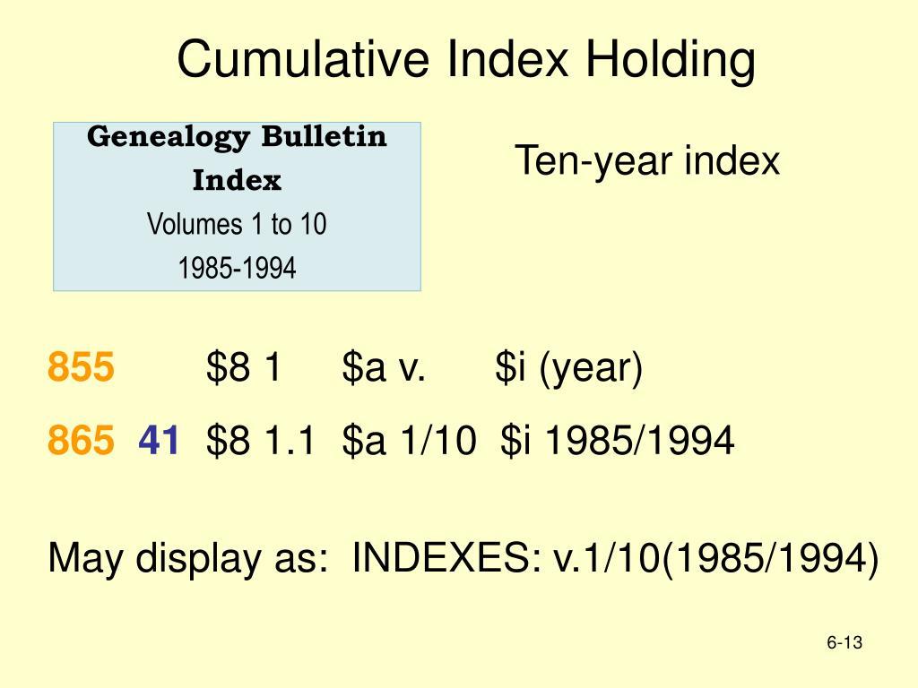 Cumulative Index Holding