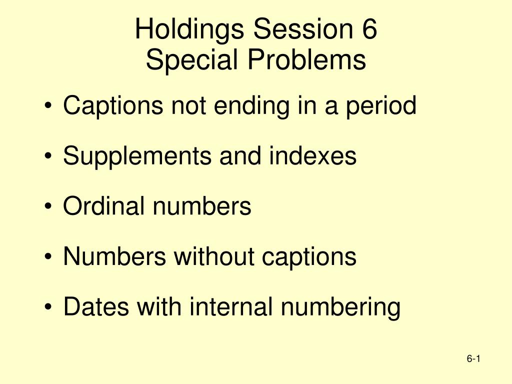 Holdings Session 6