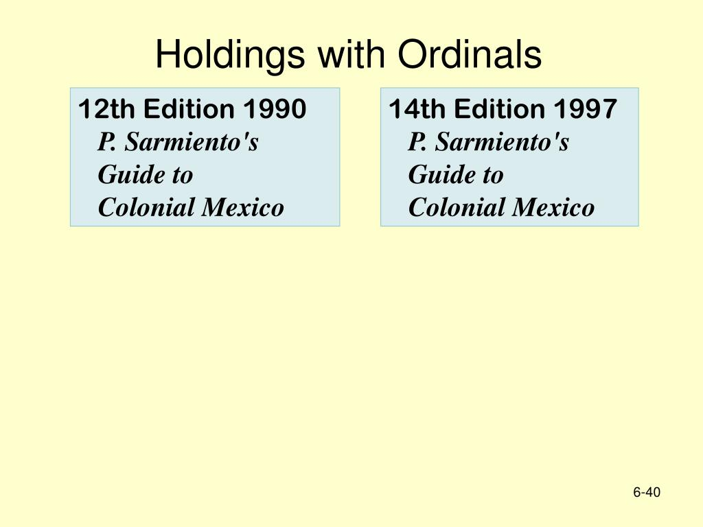 Holdings with Ordinals