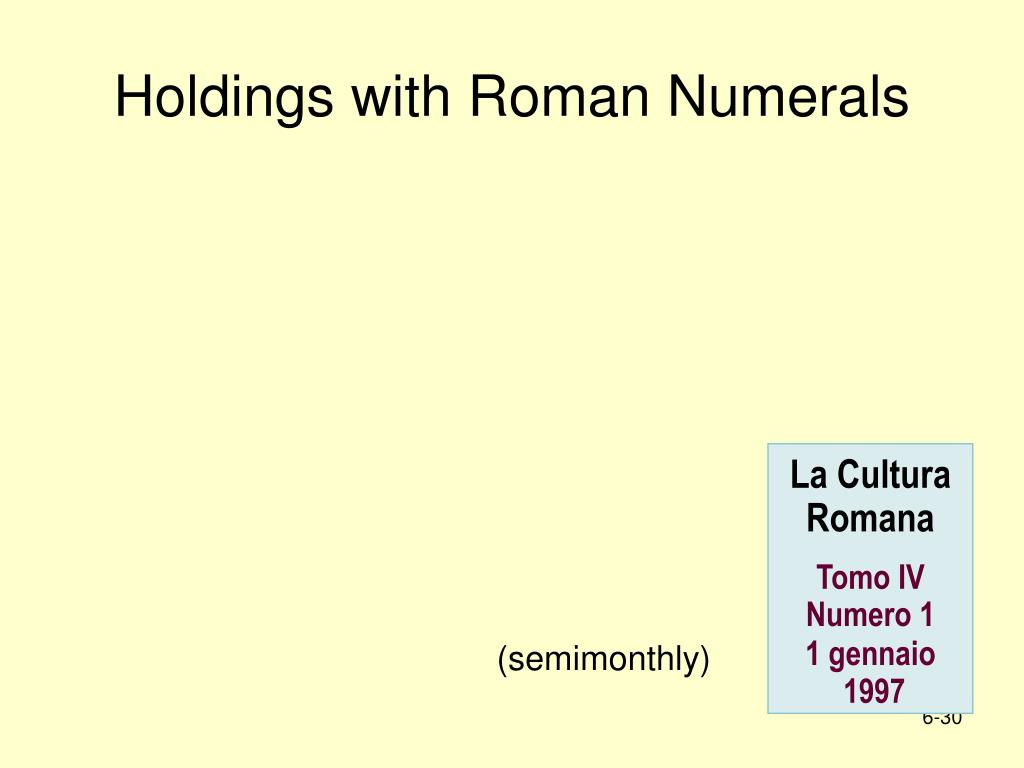Holdings with Roman Numerals