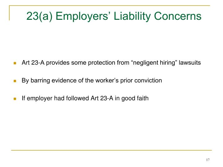 23(a) Employers' Liability Concerns