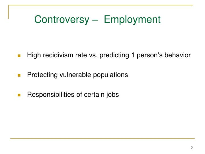 Controversy employment