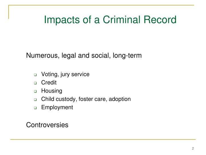 Impacts of a Criminal Record