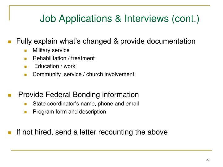 Job Applications & Interviews (cont.)
