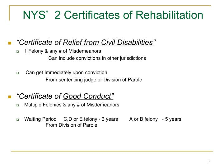 NYS'  2 Certificates of Rehabilitation