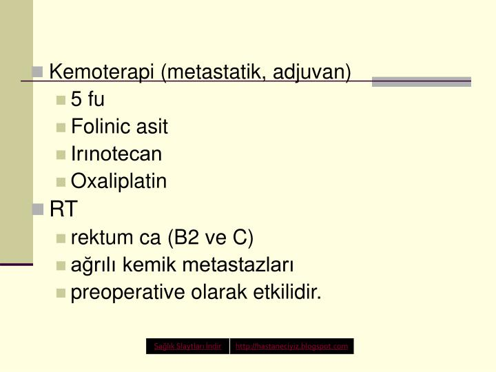 Kemoterapi (metastatik, adjuvan)