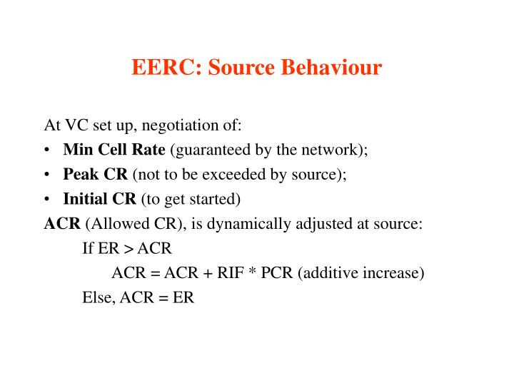 EERC: Source Behaviour