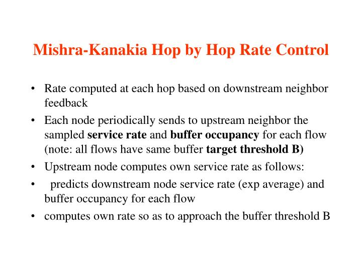 Mishra-Kanakia Hop by Hop Rate Control