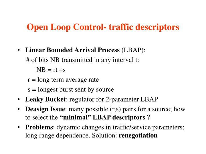 Open Loop Control- traffic descriptors