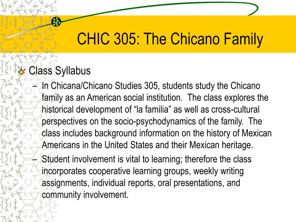CHIC 305: The Chicano Family