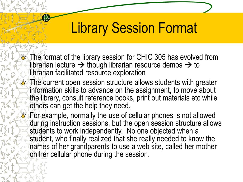 Library Session Format