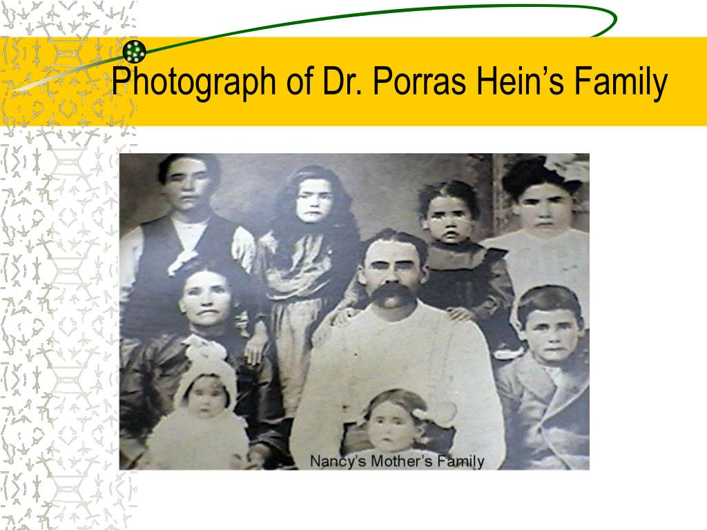 Photograph of Dr. Porras Hein's Family