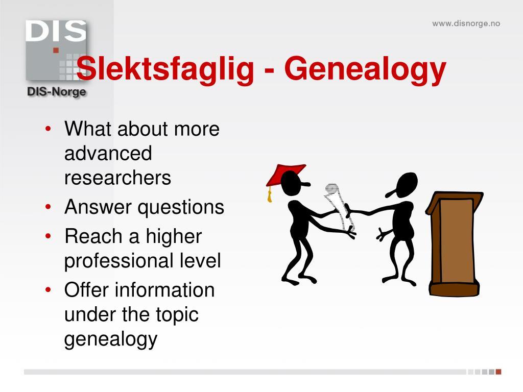 Slektsfaglig - Genealogy