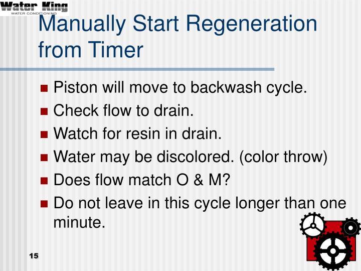 Manually Start Regeneration from Timer