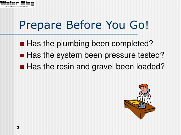 Prepare Before You Go!