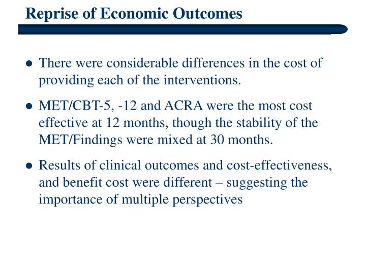 Reprise of Economic Outcomes