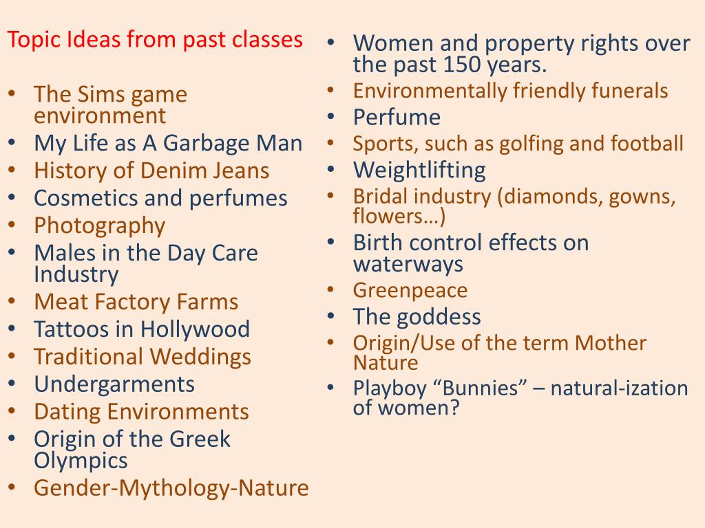 Topic Ideas from past classes