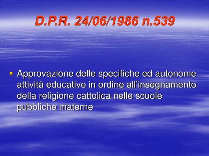 D.P.R. 24/06/1986 n.539