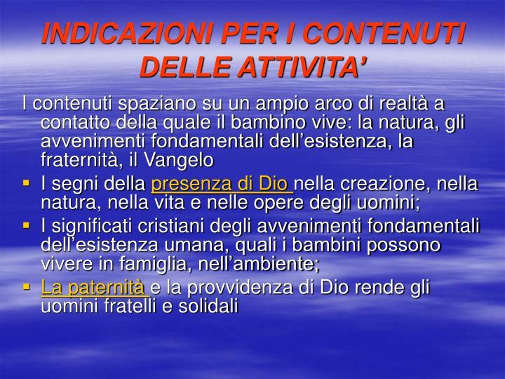 INDICAZIONI PER I CONTENUTI DELLE ATTIVITA'