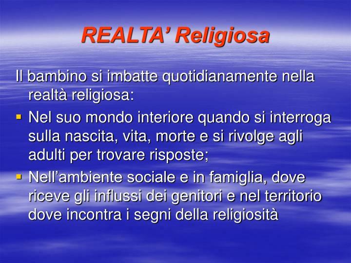 REALTA' Religiosa