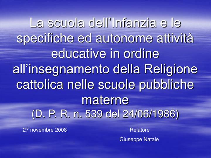 La scuola dell'Infanzia e le specifiche ed autonome attività educative in ordine all'insegnamento della Religione cattolica nelle scuole pubbliche materne