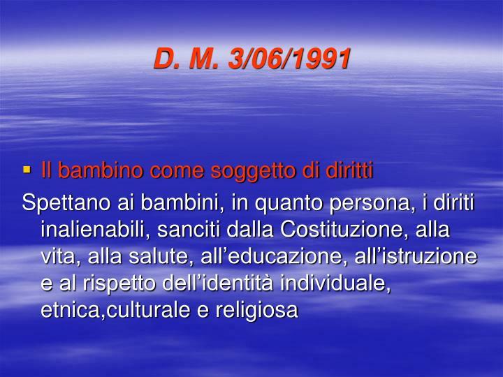 D. M. 3/06/1991