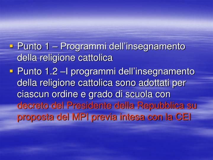 Punto 1 – Programmi dell'insegnamento della religione cattolica