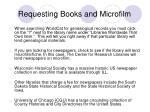 requesting books and microfilm