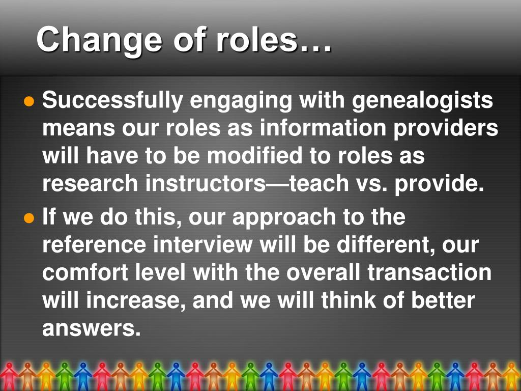 Change of roles…