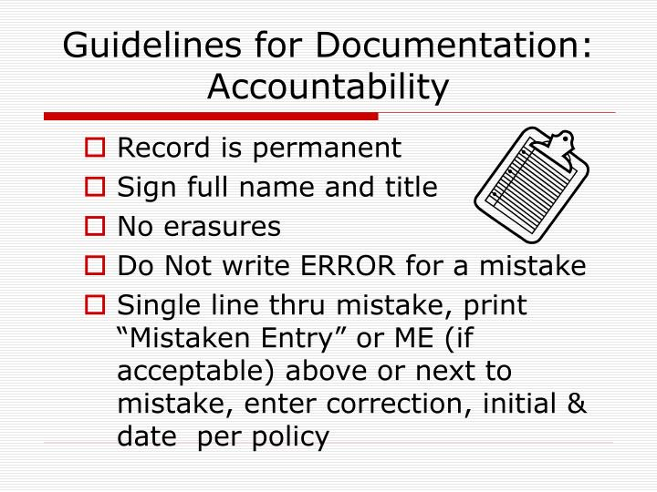 Guidelines for Documentation: Accountability