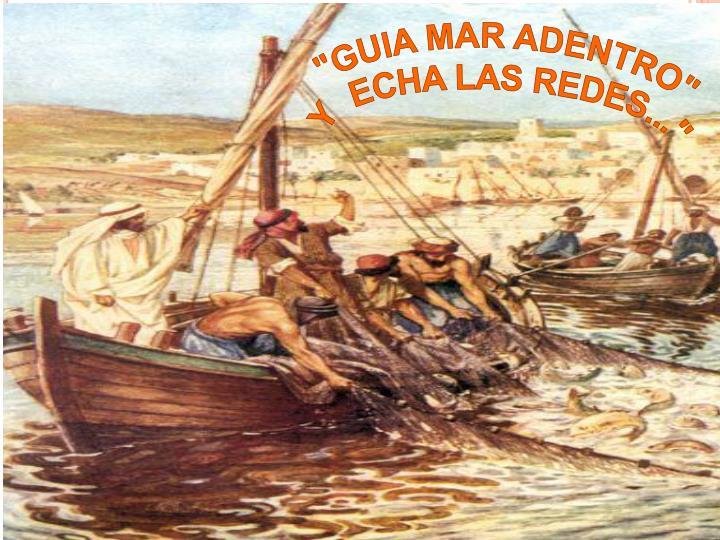"""""""GUIA MAR ADENTRO"""""""