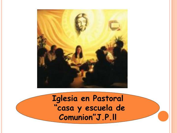 Iglesia en Pastoral