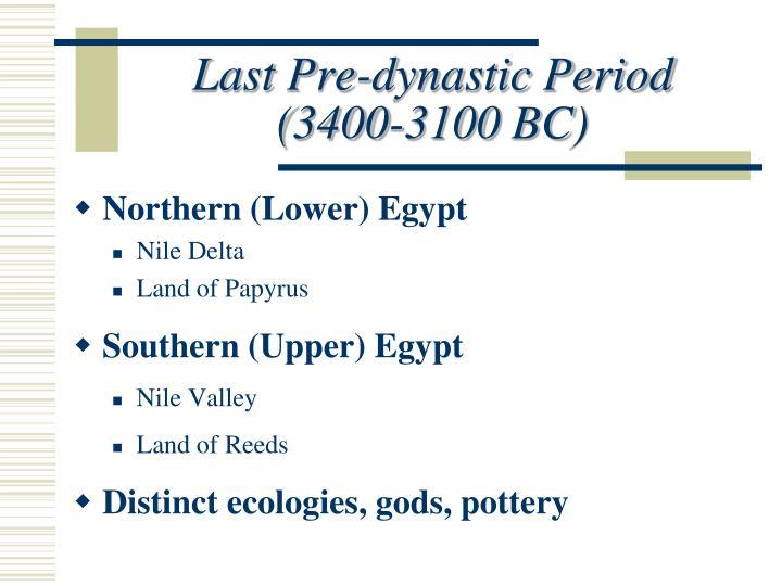 Last Pre-dynastic Period