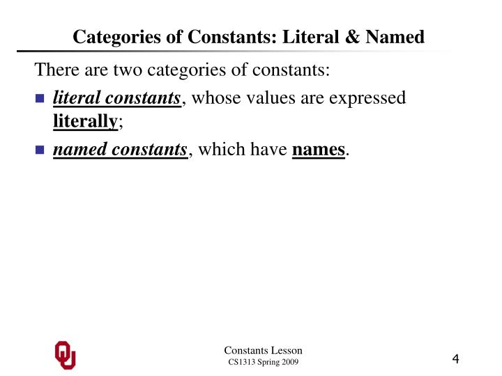 Categories of Constants: Literal & Named