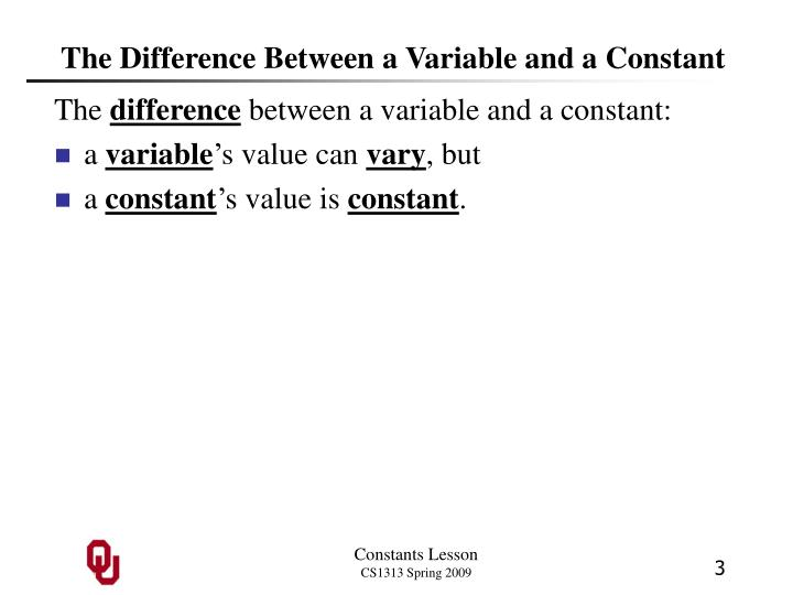 The difference between a variable and a constant