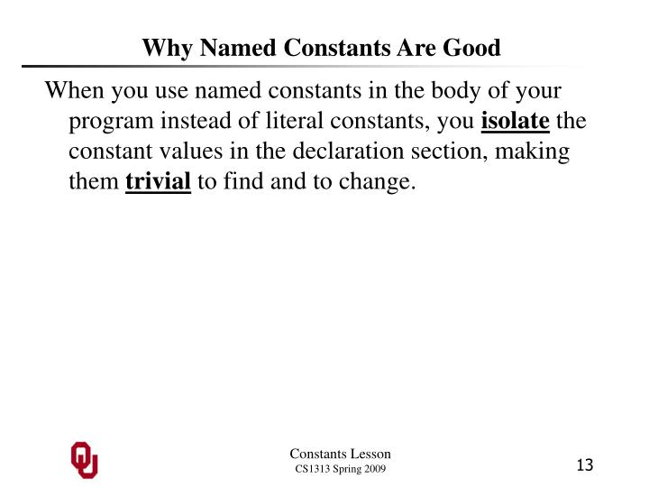 Why Named Constants Are Good