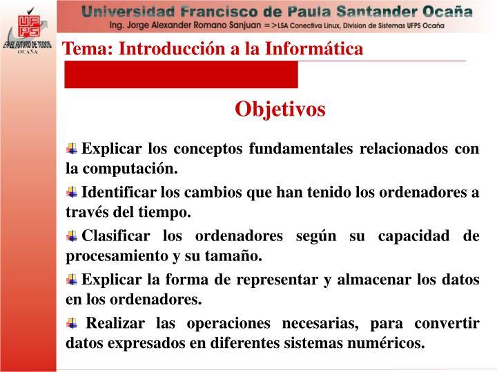 Tema: Introducción a la Informática